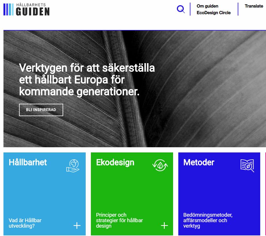Bild från Hållbarhetsguidens startsida på webben. En svartvit bild på ett löv, och rutor i olika färger under, med text för länkar vidare till olika delar av webbplatsen.